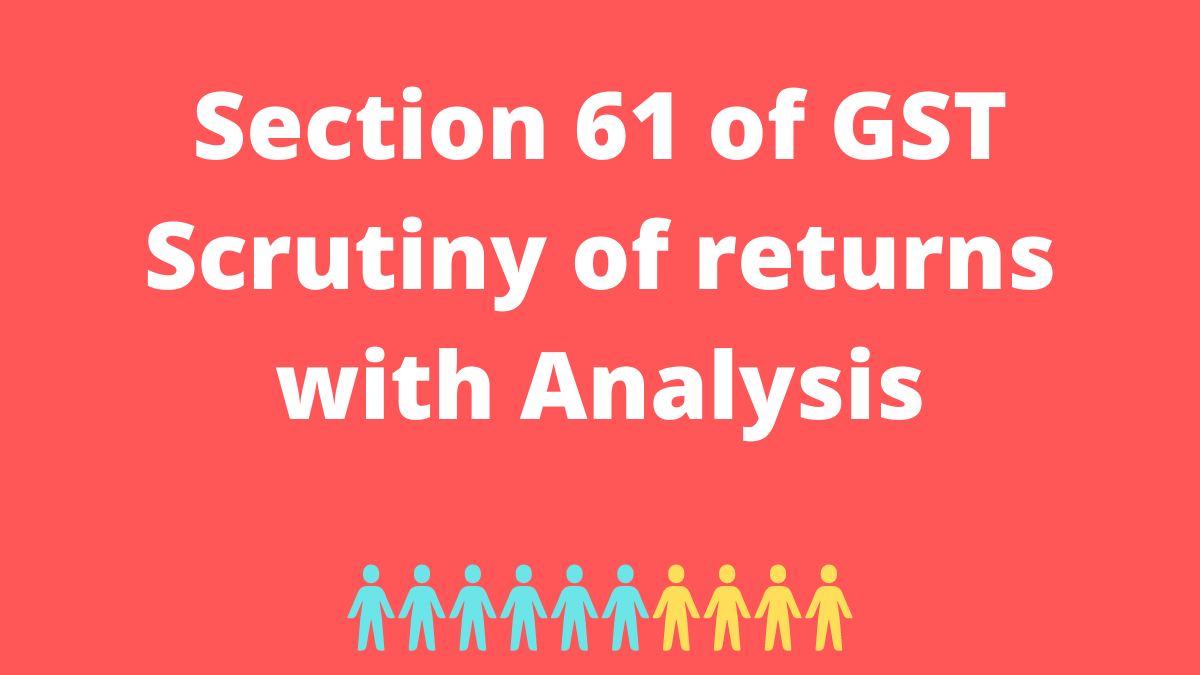 Section 61 of GST