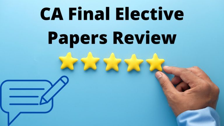 CA Final Elective Papers Review