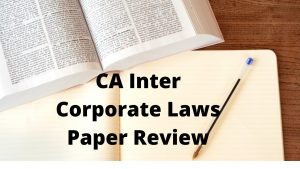 CA Inter Corporate Laws Paper Review
