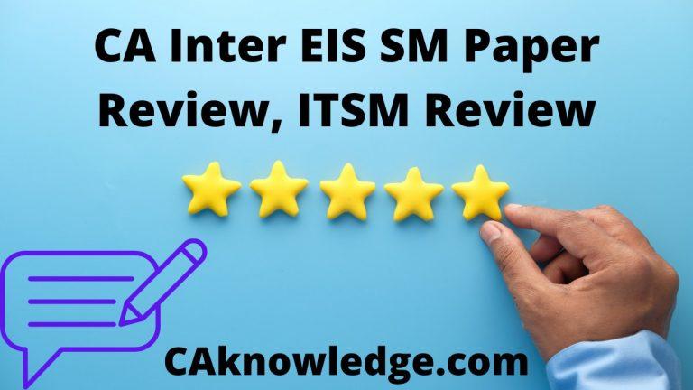 CA Inter EIS SM Paper Review