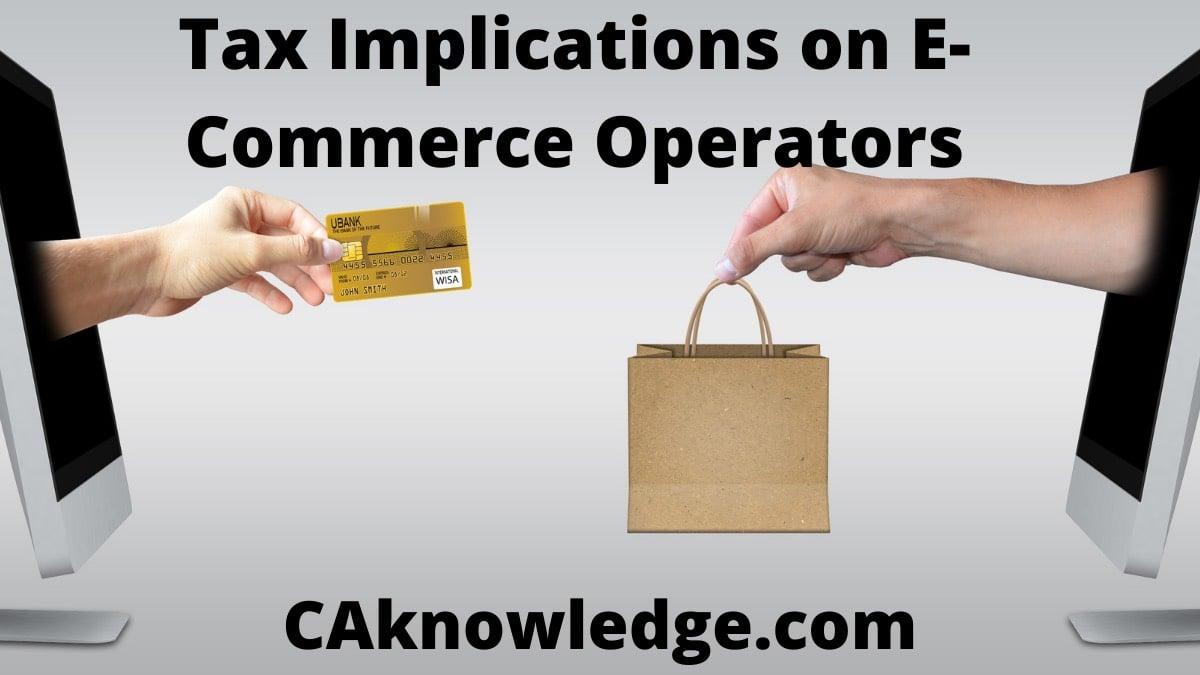Tax Implications on E-Commerce Operators