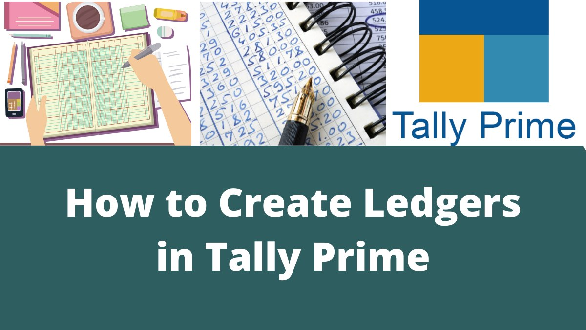 Create Ledgers in Tally Prime