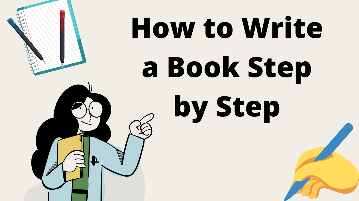 How to Write a Book Step by Step