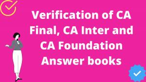 Verification of CA Final Answer books