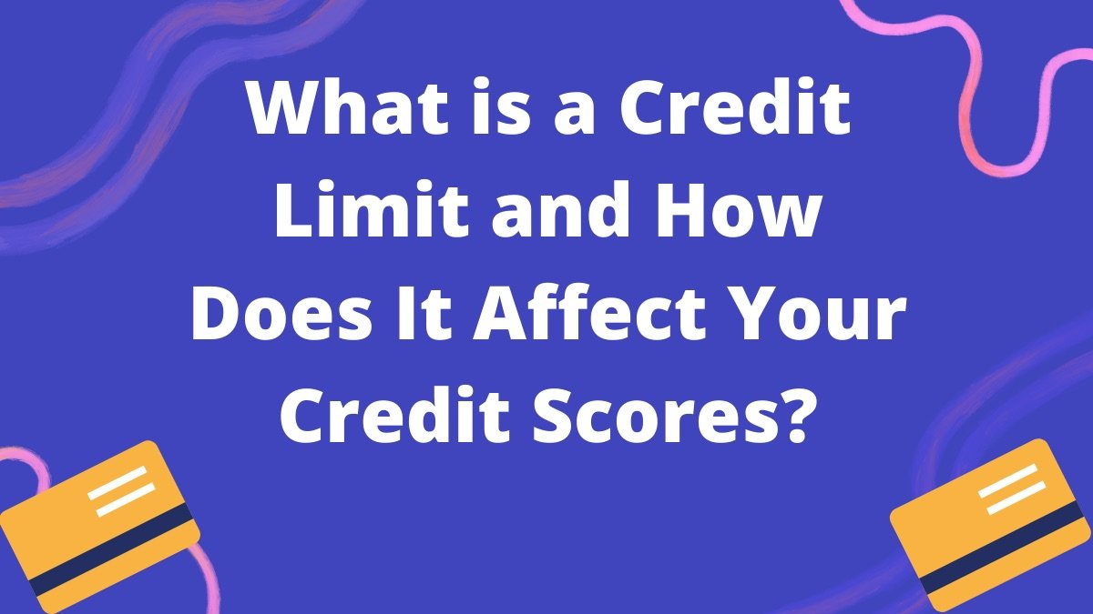 What is a Credit Limit