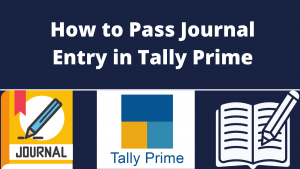 Pass Journal Entry in Tally Prime